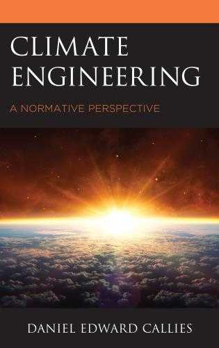 Cover image for the book Climate Engineering: A Normative Perspective