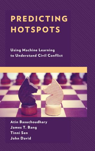 Cover image for the book Predicting Hotspots: Using Machine Learning to Understand Civil Conflict