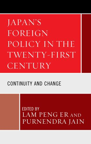 Cover image for the book Japan's Foreign Policy in the Twenty-First Century: Continuity and Change