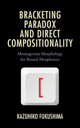 Cover Image of the book titled Bracketing Paradox and Direct Compositionality