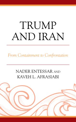 Cover image for the book Trump and Iran: From Containment to Confrontation