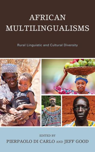 Cover image for the book African Multilingualisms: Rural Linguistic and Cultural Diversity