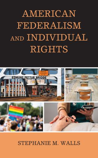 Cover image for the book American Federalism and Individual Rights