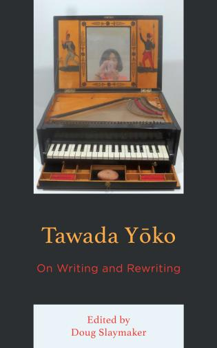 Cover image for the book Tawada Yoko: On Writing and Rewriting