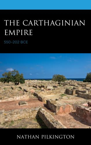 Cover image for the book The Carthaginian Empire: 550–202 BCE