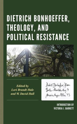 Cover image for the book Dietrich Bonhoeffer, Theology, and Political Resistance