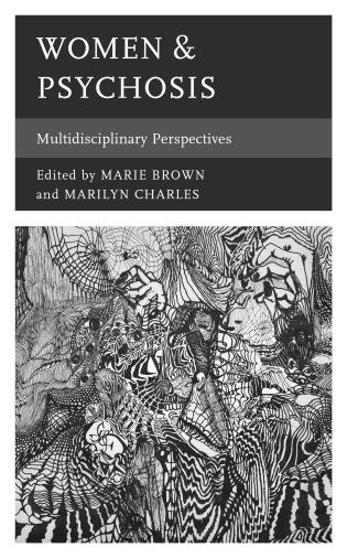 Cover image for the book Women & Psychosis: Multidisciplinary Perspectives