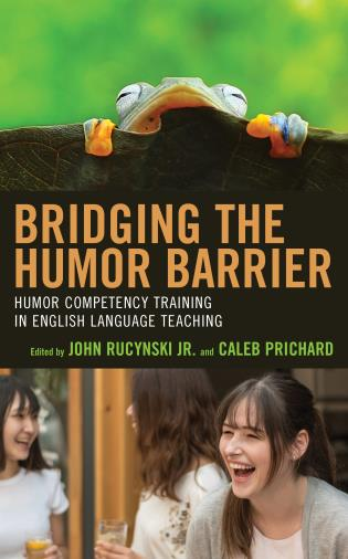 Cover image for the book Bridging the Humor Barrier: Humor Competency Training in English Language Teaching