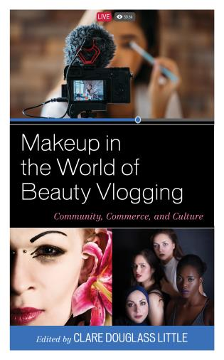 Cover image for the book Makeup in the World of Beauty Vlogging: Community, Commerce, and Culture