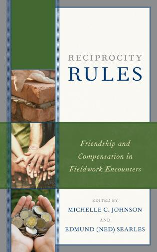Cover image for the book Reciprocity Rules: Friendship and Compensation in Fieldwork Encounters