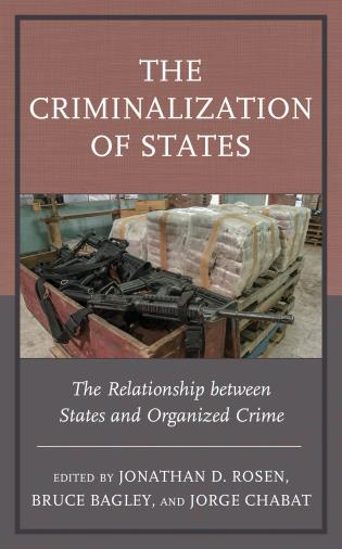 Cover image for the book The Criminalization of States: The Relationship between States and Organized Crime