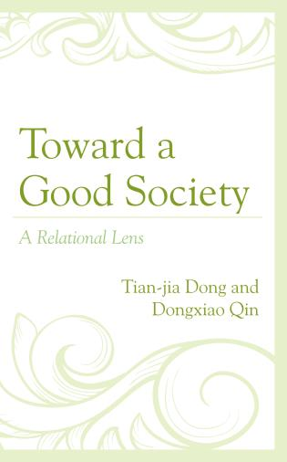 Cover image for the book Toward a Good Society: A Relational Lens