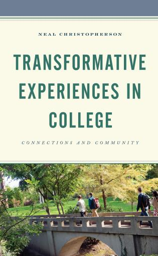 Cover image for the book Transformative Experiences in College: Connections and Community