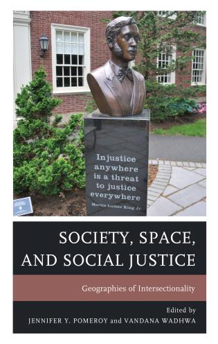 Cover image for the book Society, Space, and Social Justice: Geographies of Intersectionality
