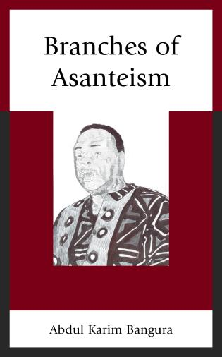 Cover image for the book Branches of Asanteism