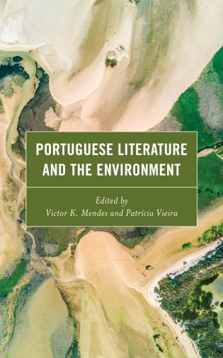 Cover image for the book Portuguese Literature and the Environment