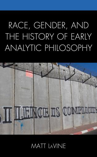 Cover image for the book Race, Gender, and the History of Early Analytic Philosophy
