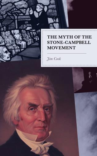 Cover image for the book The Myth of the Stone-Campbell Movement