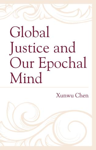 Cover image for the book Global Justice and Our Epochal Mind