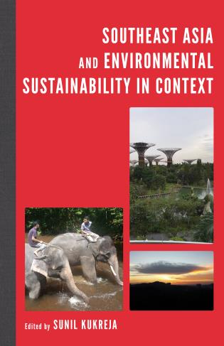 Cover image for the book Southeast Asia and Environmental Sustainability in Context