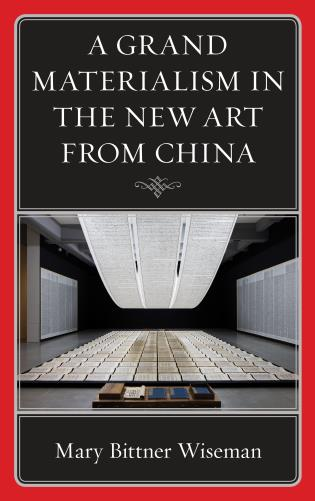 Cover image for the book A Grand Materialism in the New Art from China