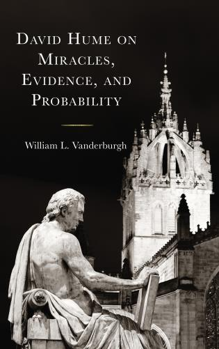 Cover image for the book David Hume on Miracles, Evidence, and Probability