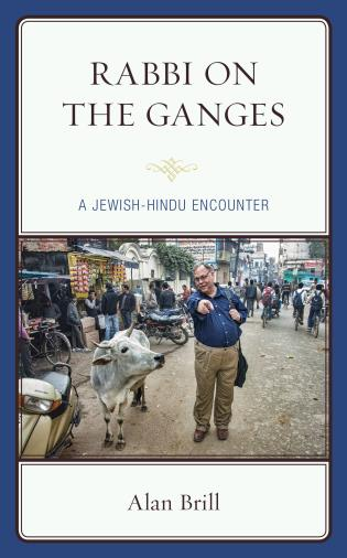 Cover image for the book Rabbi on the Ganges: A Jewish-Hindu Encounter