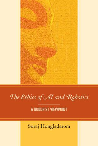 Cover image for the book The Ethics of AI and Robotics: A Buddhist Viewpoint
