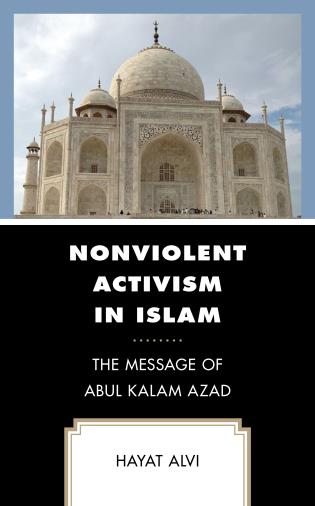 Cover Image of the book titled Nonviolent Activism in Islam