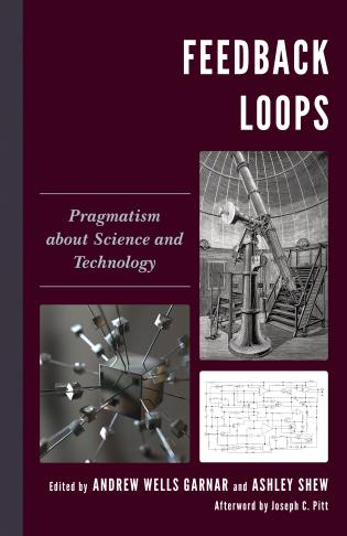 Cover image for the book Feedback Loops: Pragmatism about Science and Technology