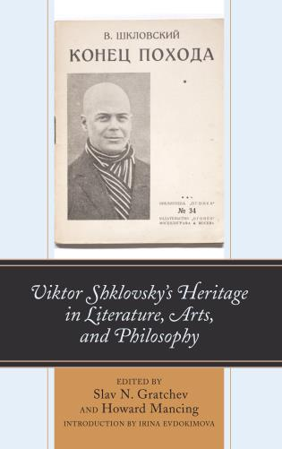 Cover image for the book Viktor Shklovsky's Heritage in Literature, Arts, and Philosophy