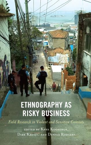 Cover image for the book Ethnography as Risky Business: Field Research in Violent and Sensitive Contexts