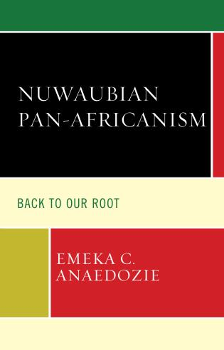 Cover image for the book Nuwaubian Pan-Africanism: Back to Our Root