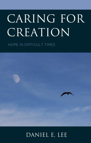 Cover image for the book Caring for Creation: Hope in Difficult Times