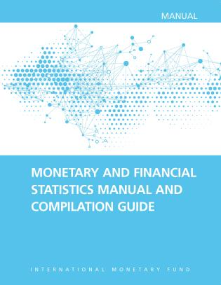 Cover image for the book Monetary and Financial Statistics Manual and Compilation Guide: 2016