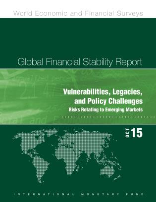 Cover image for the book Global Financial Stability Report: October 2015: Vulnerabilities, Legacies, And Policy Challenges: Risks Rotating To Emerging Markets