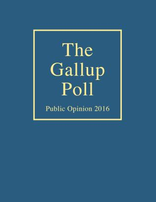 Cover image for the book The Gallup Poll: Public Opinion 2016
