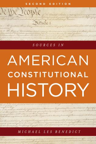 Cover image for the book Sources in American Constitutional History, Second Edition
