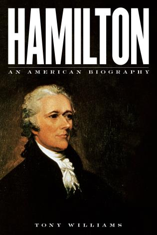 Cover image for the book Hamilton: An American Biography