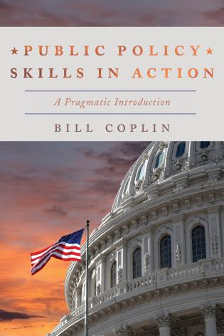Cover image for the book Public Policy Skills in Action: A Pragmatic Introduction
