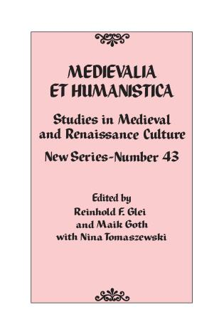 Cover image for the book Medievalia et Humanistica, No. 43: Studies in Medieval and Renaissance Culture: New Series