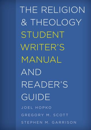 Cover image for the book The Religion and Theology Student Writer's Manual and Reader's Guide