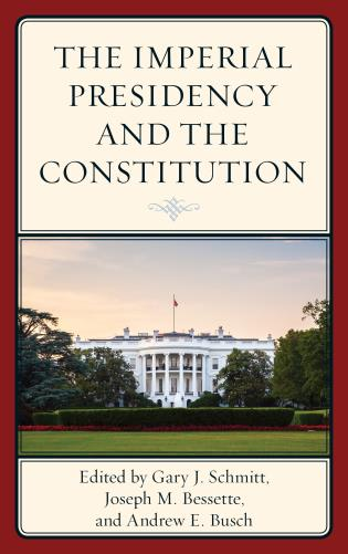 Cover image for the book The Imperial Presidency and the Constitution