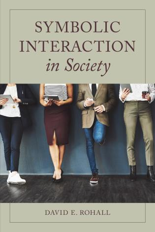 Cover image for the book Symbolic Interaction in Society