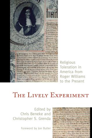 Cover image for the book The Lively Experiment: Religious Toleration in America from Roger Williams to the Present