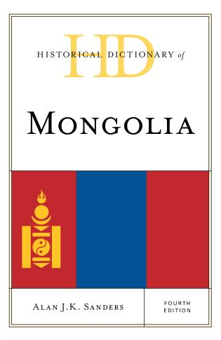 Cover image for the book Historical Dictionary of Mongolia, 2 Volumes, Fourth Edition