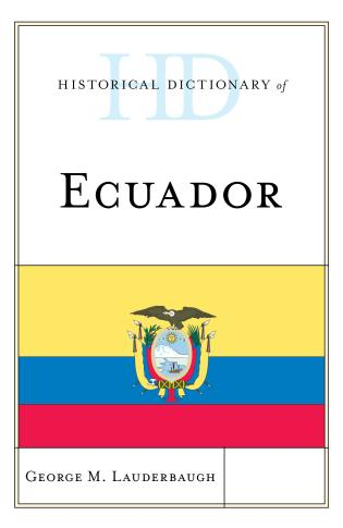 Cover image for the book Historical Dictionary of Ecuador