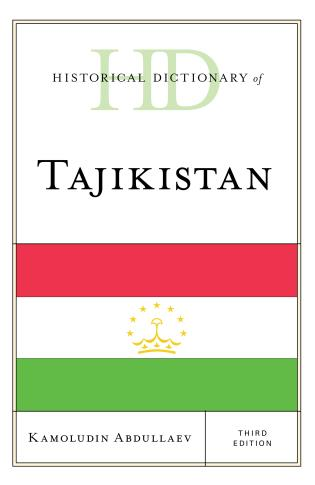 Cover image for the book Historical Dictionary of Tajikistan, Third Edition