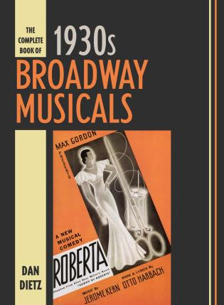 Cover image for the book The Complete Book of 1930s Broadway Musicals