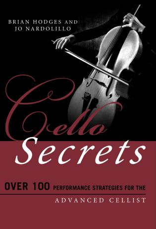 Cover image for the book Cello Secrets: Over 100 Performance Strategies for the Advanced Cellist